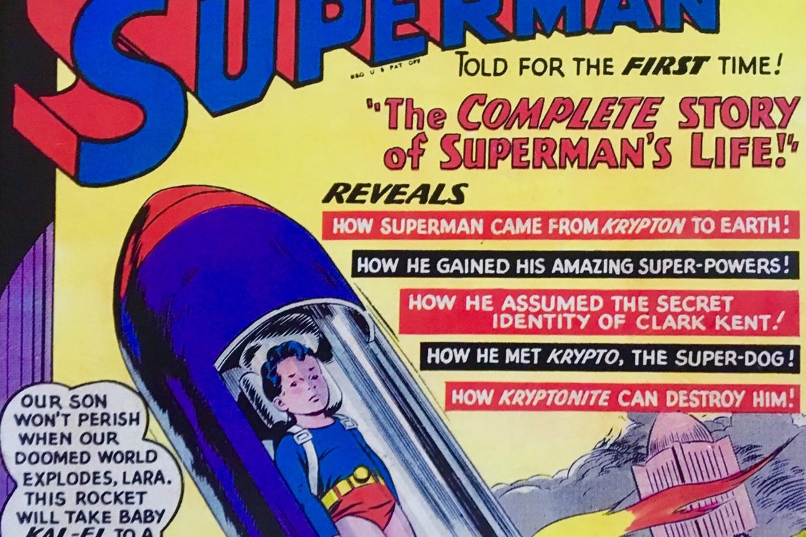 The Complete Story of Superman's Life!