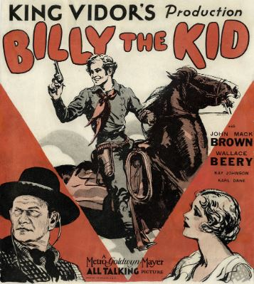 "Billy the Kid Born this day, 1859.  ""Billy The Kid"" the Movie, Premiered, 1930."